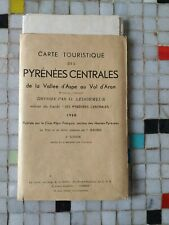 Ledormeur CARTE TOURISTIQUE PYRENEES CENTRALES Vallée d'Aspe Val d'Aran 1950 -69
