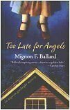 Too Late for Angels (Augusta Goodnight Mysteries,