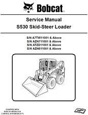 Bobcat S530 Skid Steer Loader A7TW, AZN7, ATZD, AZN6 Service workshop Manual CD