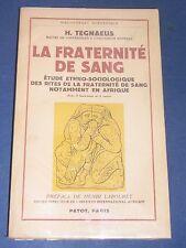 Société secrète la fraternité de sang en Afrique etude ethno socio Payot 1954