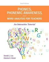 Phonics, Phonemic Awareness, and Word Analysis for Teachers : An Interactive ...