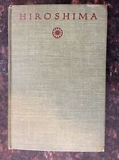 HIROSHIMA.  By John Hersey  1946 First Edition
