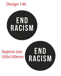 END RACISM x2 decal van car BLM sticker bumper window black lives matter 146
