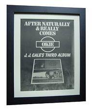 JJ CALE+Okie+RARE ORIGINAL 1974 POSTER AD+TOP QUALITY FRAMED+EXPRESS GLOBAL SHIP