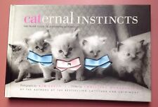 """Caternal Instincts"" By Kim Levin: The Feline Guide To Mastering Motherhood!"