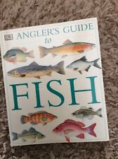 Angler's Guide to Fish by Dorling Kindersley Publishing Staff (1997, Paperback)