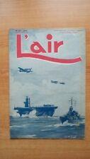 L'AIR revue hebdomadaire provisoirement bimensuelle n° 558 : 20 septembre 1945