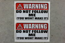 2x Warning Sign Do Not Follow Me Stickers Jeep Offroad rocky drivemine anywhere