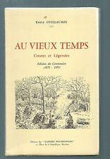 69942 - GUILLAUMIN Emile; Au vieux temps; contes et légendes.