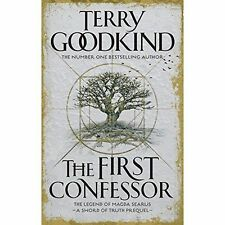 The First Confessor: Sword of Truth: The Prequel by Terry Goodkind (Hardback,...