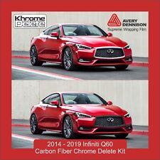 Carbon Fiber Chrome Delete Kit fitting 2017-2019 Infiniti Q60 Coupe