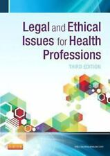 Legal and Ethical Issues for Health Professions, 3e by Elsevier