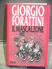 IL MASCALZONE Giorgio Forattini Mondadori 1992 Prima edizione Umorismo Vignette