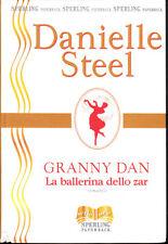 STEEL DANIELLE - La ballerina dello zar - 1a Ediz ORIGINALE EPOCA 1999 RARO
