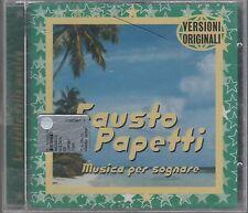 FAUSTO PAPETTI MUSICA PER SOGNARE CD F.C. SIGILLATO!!