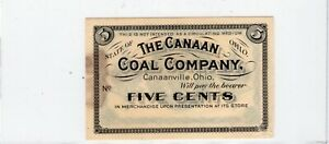 The Canaan Coal Company Five Cent 5C Obsolete Note - Canaanville Ohio
