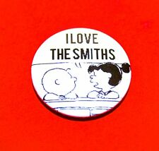 I LOVE THE SMITHS LUCY CHARLIE BROWN SNOOPY PEANUTS BUTTON PIN BADGE