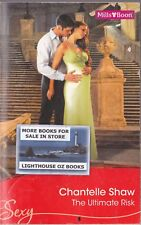 THE ULTIMATE RISK CHANTELLE SHAW  LOT 2  Mills & Boon Sexy Romance Harlequin