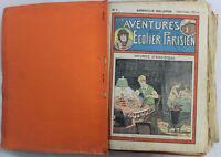 Les aventures d'un Ecolier Parisien - Arnould Galopin - N°1 à 109