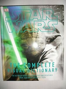 Star Wars The Complete Visual Dictionary by DK Editors Book The Cheap Fast Free