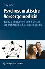 Psychosomatische Vorsorgemedizin: Seelische Balance Durch Polares Denken und Alt