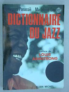 Dictionnaire du Jazz - Panassié & Gautier - Albin Michel Préface de Armstrong