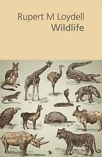 Wildlife, Very Good Condition Book, Loydell, Rupert M., ISBN 9781848611528