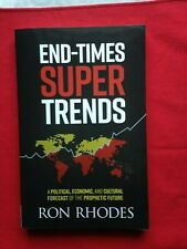 END-TIMES SUPER TRENDS Paperbook, NEW by Ron Rhodes Political, Economic,Cultural