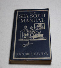 BSA The Sea Scout Manual Sixth Edition 1943 Copyright