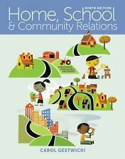 Home, School, and Community Relations by Carol Gestwicki (2015, Paperback)