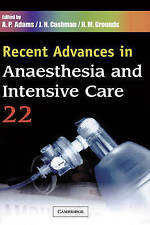 Recent Advances in Anaesthesia and Intensive Care: Volume 22 by