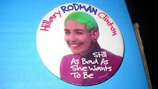 "Hillary Rodman Clinton political pin - 3""pin b"