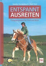 Gockenbach: Entspannt ausreiten - Übungsprogramm für Pferd und Reiter Handbuch