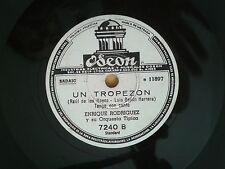RARO TANGO ENRIQUE RODRIGUEZ UN TROPEZON / NOCHES DE HUNGRIA ODEON 7240 78 RPM