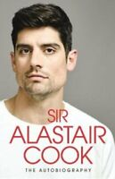 The Autobiography The Sunday Times Bestseller by Alastair Cook 9780241401422