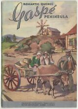 Gaspe Peninsula Romantic Quebe, 1936 Canada; Cloutier paintings, MAP; 32 pages