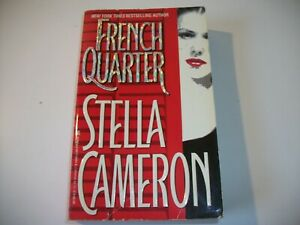 French Quarter by Stella Cameron (1999, Mass Market Paperback)