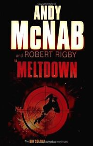 Meltdown (Boy Soldier),Andy McNab, Robert Rigby