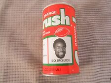 ORANGE CRUSH CAN Denver Broncos NFL FOOTBALL TEAM ~ RICK UPCHURCH  WIDE RECEIVER