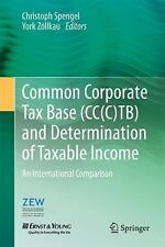 Common Corporate Tax Base (CC(C)TB) and Determination of Taxable Income : An...