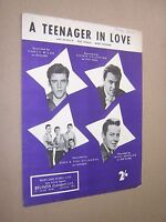 A TEENAGER IN LOVE. VARIOUS ARTISTS. 1959 ORIGINAL VINTAGE SHEET MUSIC SCORE