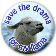 Save The Drama For My Llama 25Mm Pin Button Badge Lapel Pin Joke