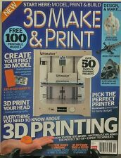 3D Make & Print UK Issue 4 Everything You Need to Know Model FREE SHIPPING sb