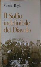 Il soffio indefinibile del diavolo Nord Italia: epilogo della seconda guerra mon