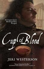 Cup of Blood: A Crispin Guest Medieval Noir Prequel, , Westerson, Jeri, Very Goo