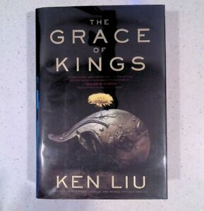 The Grace of Kings by Ken Liu, SIGNED, 1st / 1st, HC / DJ, 2015