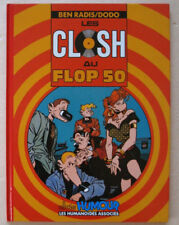 Les Closh au Top 50 DODO & Ben RADIS éd Humanoïdes Associés Sept 1989 EO