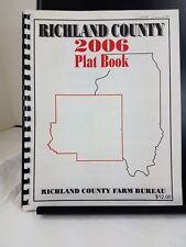 2006 Richland County Illinois Land Plat Book