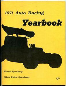 Shasta & Silver Dollar Speedways Auto Racing Yearbook 1971