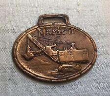 Circa 1940's Marion Steam Shovel Company, Ohio, Watch Fob